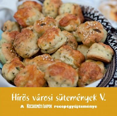 Haág Zoltán  (Szerk.) - Hírös városi sütemények V.