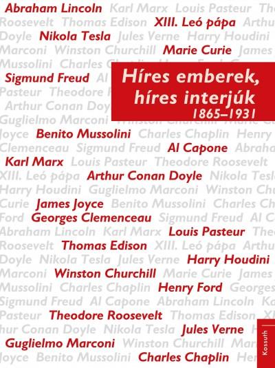 Darvasi Ferenc  (Szerk.) - Híres emberek, híres interjúk