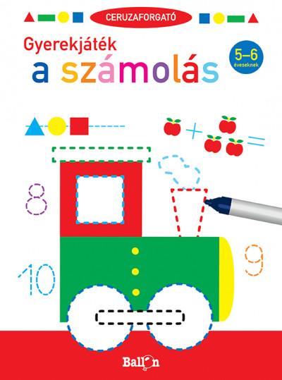 - Ceruzaforgató - Gyerekjáték a számolás 5-6 éveseknek