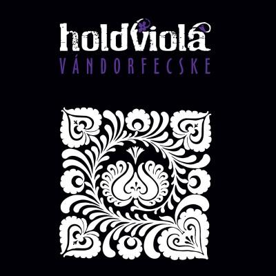 Holdviola - Vándorfecske - CD