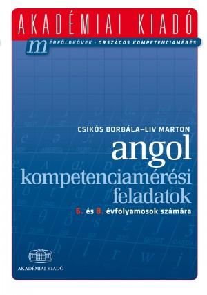 Csik�s Borb�la - Liv Marton - Angol kompetenciam�r�si feladatok