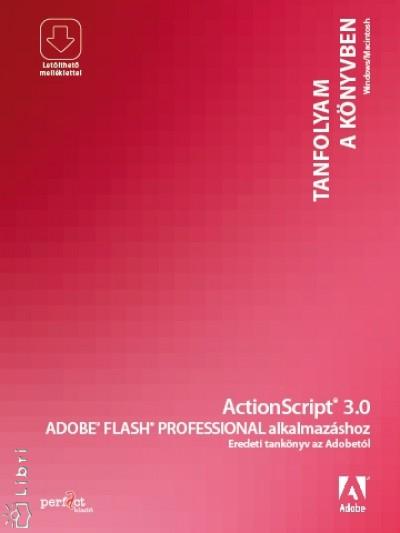 - ActionScript 3.0 Adobe Flash Professional alkalmazásához
