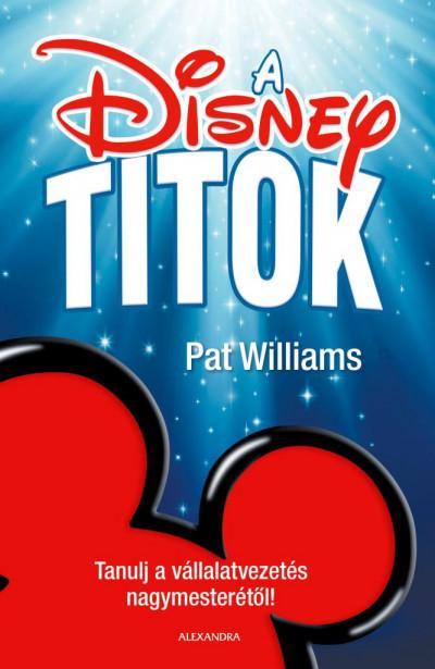 Pat Williams - A Disney-titok