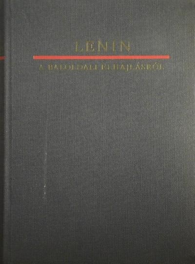 Vlagyimir Iljics Lenin - A baloldali elhajlásról