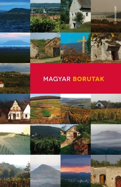 Molnár-Polányi Petra  (Szerk.) - Magyar borutak