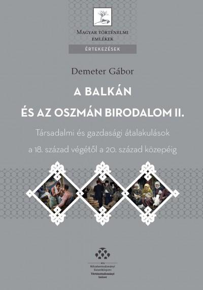 Demeter Gábor - A Balkán és az Oszmán Birodalom II.