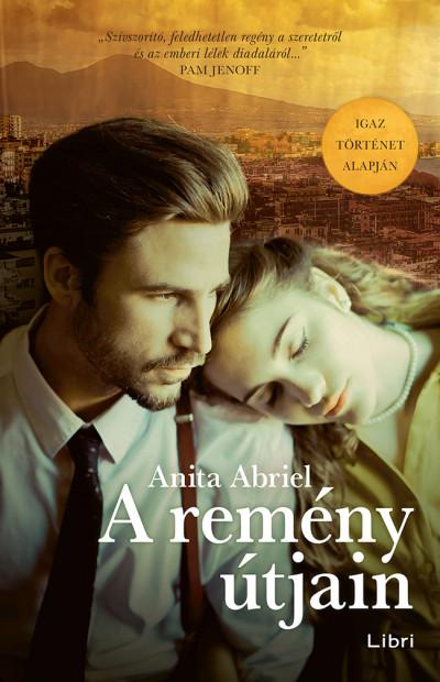 Anita Abriel - A remény útjain