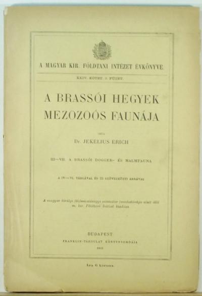 Erich Wolfgang Jekelius - A brassói hegyek mezozoós faunája
