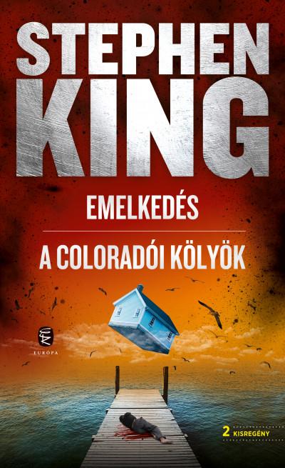 Stephen King - Emelkedés - A coloradói kölyök