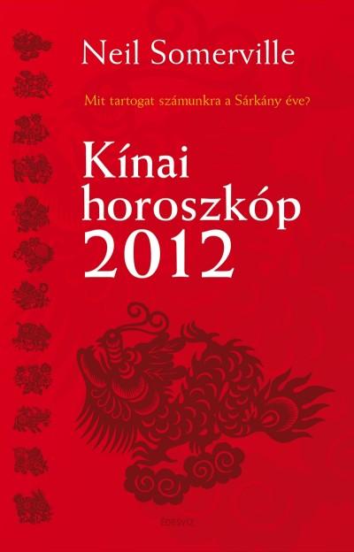 Neil Somerville - Kínai horoszkóp 2012