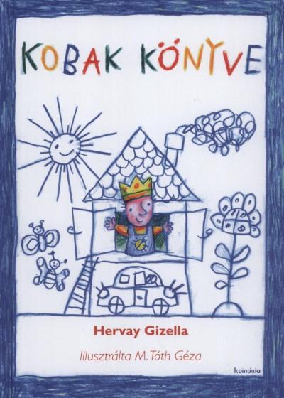 Hervay Gizella - Kobak könyve
