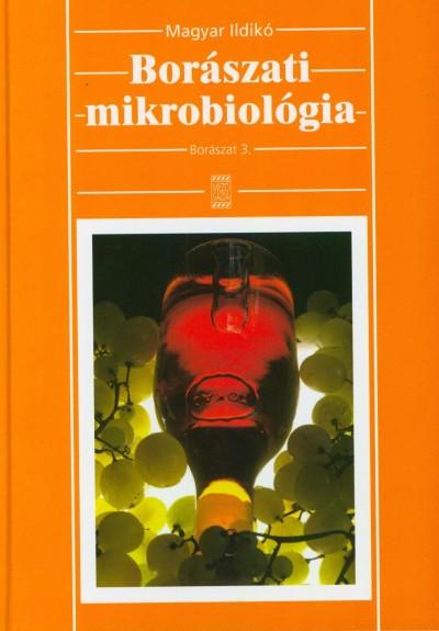 Magyar Ildikó - Borászati mikrobiológia - Borászat 3.