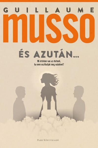 Guillaume Musso - És azután...