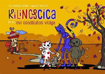 Szabados Melinda - Kilincscica és az ovi csodálatos világa