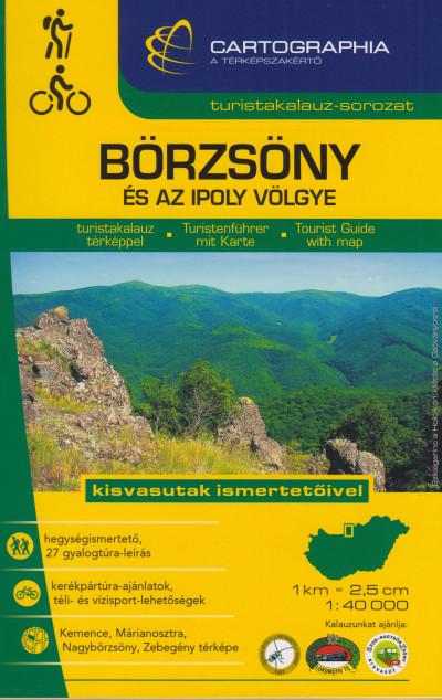 Szalamonidesz Sándor  (Szerk.) - Szigeti Borbála  (Szerk.) - Börzsöny és az Ipoly völgye turistakalauz