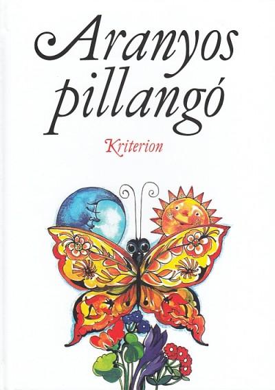 Csetriné Lingvay Klára  (Összeáll.) - Aranyos pillangó