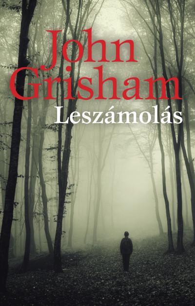 John Grisham - Leszámolás