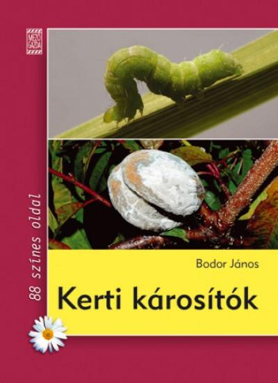 Bodor János - Kerti károsítók