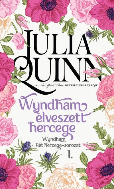Julia Quinn - Wyndham elveszett hercege