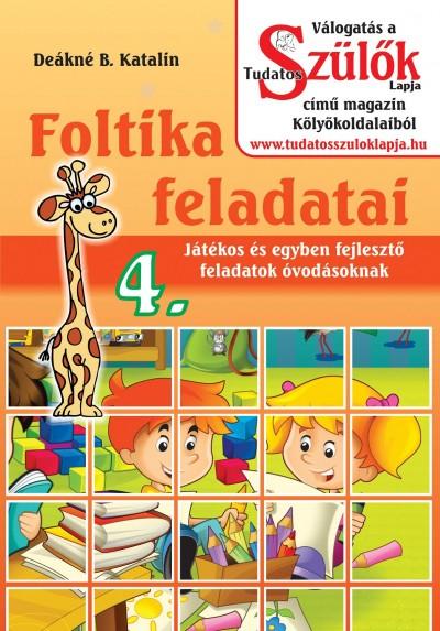 Deákné Bancsó Katalin - Foltika feladatai 4.