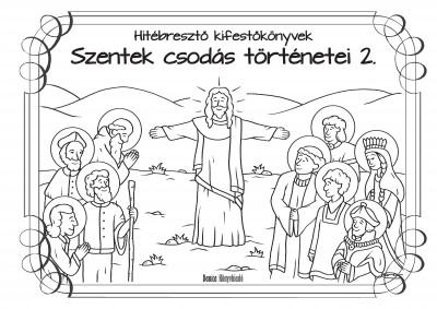 Teklits Tamás  (Szerk.) - Szentek csodás történetei 2.