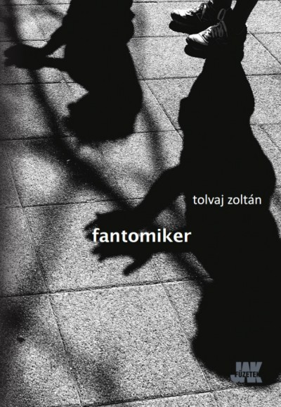 Tolvaj Zoltán - Fantomiker