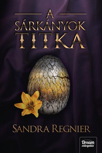 Sandra Regnier - A sárkányok titka