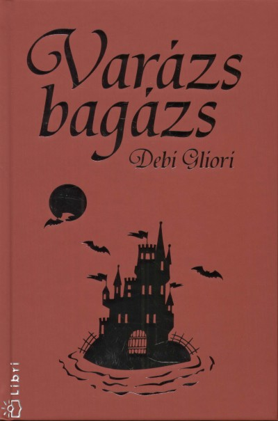 Debi Gliori - Varázs bagázs
