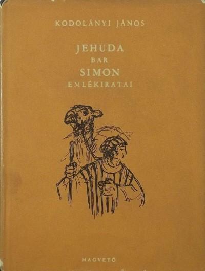 Kodolányi János - Jehuda bar Simon emlékiratai