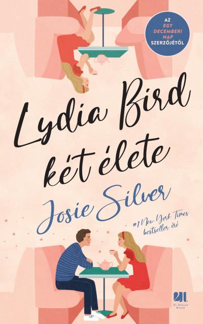 Josie Silver - Lydia Bird két élete
