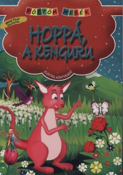 Elek Mária - Hoppá, a kenguru