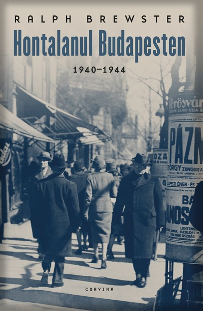 Ralph Brewster - Hontalanul Budapesten 1940-1944