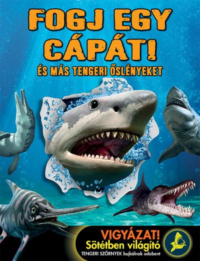 - Fogj egy cápát!