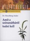 Hirschberg Andor - Amit a sz�nan�th�r�l tudni kell
