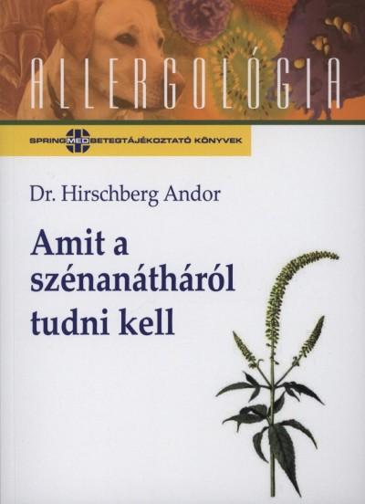 Hirschberg Andor - Amit a szénanátháról tudni kell
