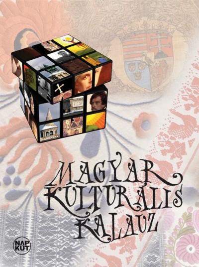 Bognár Antal  (Szerk.) - Szondi György  (Szerk.) - Magyar kulturális kalauz