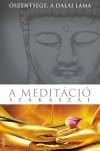 �szents�ge a XIV. Dalai L�ma - A medit�ci� szakaszai