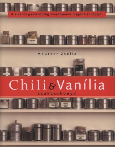 Mautner Zsófi - Chili & Vanília szakácskönyv
