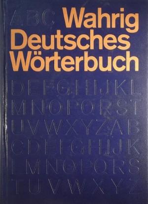 Gerhard Wahrig (Szerk.) - Deutsches W�rterbuch