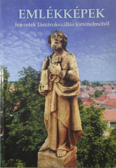 Tóth Pál Péter  (Szerk.) - Emlékképek