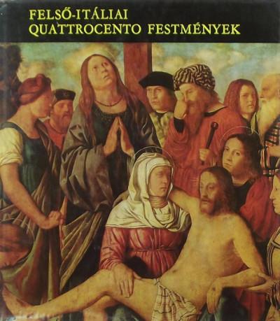 Mravik László - Felső-itáliai quattrocento festmények