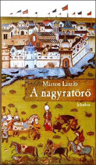 Márton László - A nagyratörő