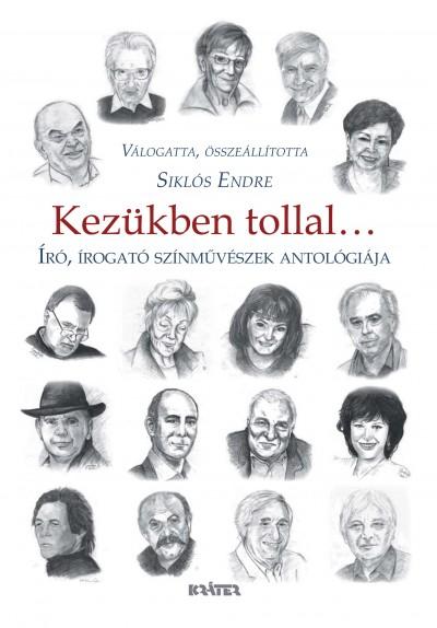 Siklós Endre  (Szerk.) - Kezükben tollal