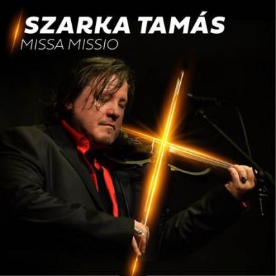 Szarka Tamás - Missa Missio - CD