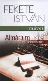 Fekete Istv�n - Alm�rium - F�vesk�nyv