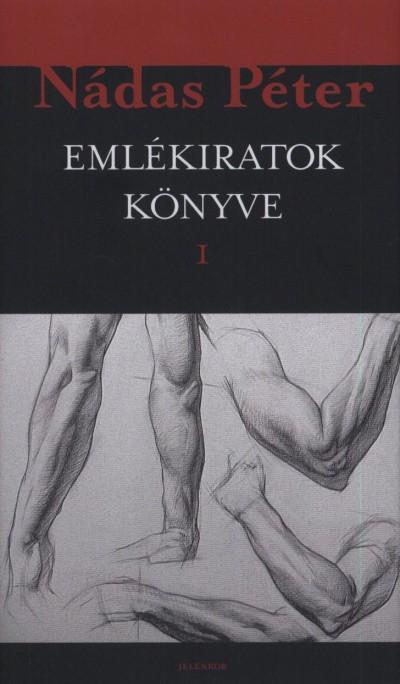 Nádas Péter - Emlékiratok könyve 1-2.