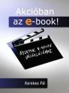 Kerekes P�l - Akci�ban az e-book!