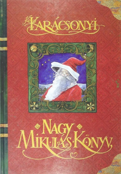 Weiber Orsolya - Kiskarácsonyi Nagy Mikulás Könyv