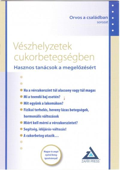 Dr. Kaizer Gábor  (Szerk.) - Vészhelyzetek cukorbetegségben