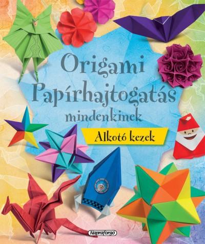 - Alkotó kezek - Origami